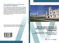 Buchcover von Der Lissabon-Vertrag im Zeichen der europäischen Integration