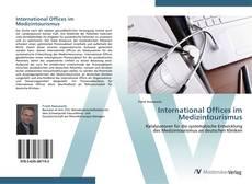 Copertina di International Offices im Medizintourismus