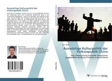 Buchcover von Auswärtige Kulturpolitik der Volksrepublik China