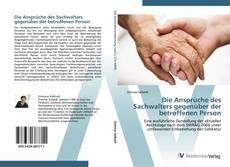 Bookcover of Die Ansprüche des Sachwalters gegenüber der betroffenen Person