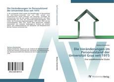 Bookcover of Die Veränderungen im Personalstand der Universität Graz seit 1975