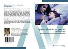 Couverture de Systemische Intervention bei Sterbenden