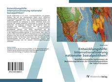 Bookcover of Entwicklungshilfe: Internationalisierung nationaler Sozialpolitiken?