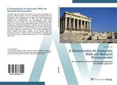 E-Demokratie im Semantic Web am Beispiel Klimawandel kitap kapağı