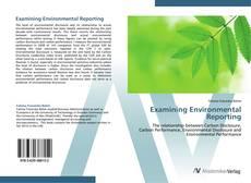 Examining Environmental Reporting的封面