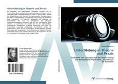 Portada del libro de Untertitelung in Theorie  und Praxis