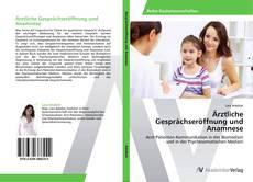 Ärztliche Gesprächseröffnung und Anamnese kitap kapağı