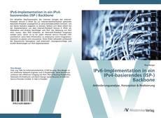 Borítókép a  IPv6-Implementation in ein IPv4-basierendes (ISP-) Backbone - hoz