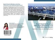 Bookcover of Durch Events Brücken zwischen Österreich und Südosteuropa bauen