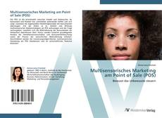 Copertina di Multisensorisches Marketing am Point of Sale (POS)
