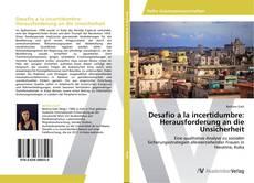 Bookcover of Desafío a la incertidumbre: Herausforderung an die Unsicherheit