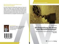 Buchcover von Die Entwicklung des Kinos zum Massenkonsumgut