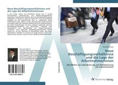 Buchcover von Neue Beschäftigungsverhältnisse und die Lage der ArbeitnehmerInnen