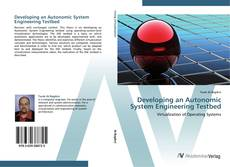 Copertina di Developing an Autonomic System Engineering Testbed