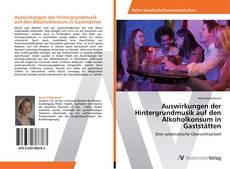 Обложка Auswirkungen der Hintergrundmusik auf den Alkoholkonsum in Gaststätten