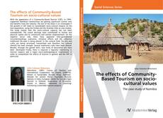 The effects of Community-Based Tourism on socio-cultural values的封面