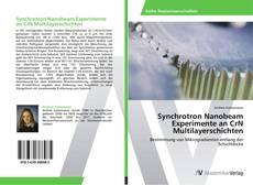 Bookcover of Synchrotron Nanobeam Experimente an CrN Multilayerschichten