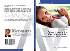 Buchcover von Future trends in the smartphone market