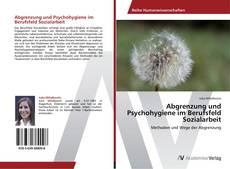 Обложка Abgrenzung und Psychohygiene im Berufsfeld Sozialarbeit