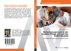 Bookcover of Risikomanagement in der mobilen Pflege anhand des CMMI-Modells