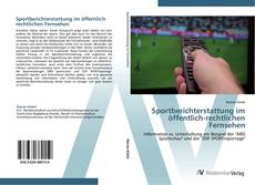 Buchcover von Sportberichterstattung im öffentlich-rechtlichen Fernsehen