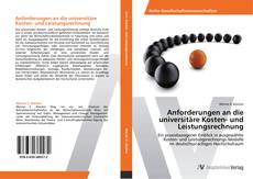 Portada del libro de Anforderungen an die universitäre Kosten- und Leistungsrechnung