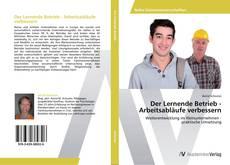 Buchcover von Der Lernende Betrieb - Arbeitsabläufe  verbessern
