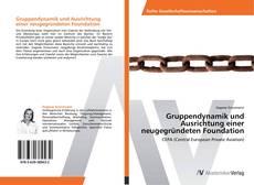 Buchcover von Gruppendynamik und Ausrichtung einer neugegründeten Foundation