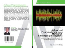 Bookcover of Aufbau und Programmierung eines Mehrkanal-Schwingungsmesssystems