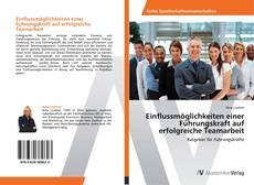 Buchcover von Einflussmöglichkeiten einer Führungskraft auf erfolgreiche Teamarbeit