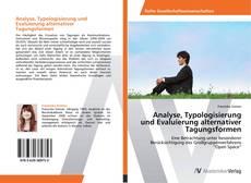 Copertina di Analyse, Typologisierung und Evaluierung alternativer Tagungsformen