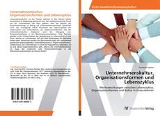 Borítókép a  Unternehmenskultur, Organisationsformen und Lebenszyklus - hoz
