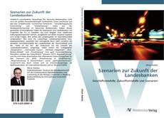 Bookcover of Szenarien zur Zukunft der Landesbanken