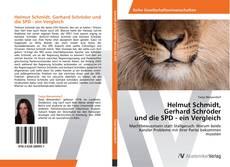 Buchcover von Helmut Schmidt,  Gerhard Schröder  und die SPD - ein Vergleich