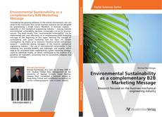 Bookcover of Environmental Sustainability as a complementary B2B Marketing Message
