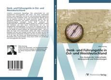 Bookcover of Denk- und Führungstile in Ost- und Westdeutschland