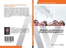 Buchcover von Wodurch werden positive Diversity-Effekte gestärkt?
