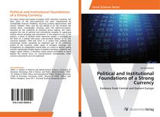 Political and Institutional Foundations of a Strong Currency kitap kapağı