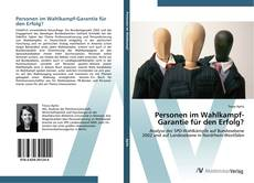 Personen im Wahlkampf-Garantie für den Erfolg? kitap kapağı