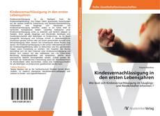 Kindesvernachlässigung in den ersten Lebensjahren kitap kapağı