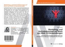 Bookcover of Marketing- und Vertriebskonzept auf Basis von Web 2.0-Anwendungen