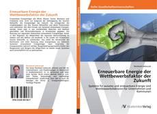 Capa do livro de Erneuerbare Energie der Wettbewerbsfaktor der Zukunft