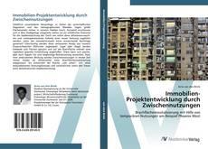 Copertina di Immobilien-Projektentwicklung durch Zwischennutzungen