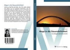 Bookcover of Wege in die Steuerehrlichkeit
