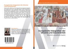 Buchcover von Europäische Integration der Ukraine und Souveränität