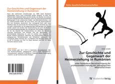 Bookcover of Zur Geschichte und Gegenwart der Heimerziehung in Rumänien