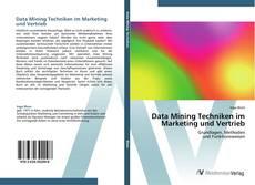 Buchcover von Data Mining Techniken im Marketing und Vertrieb