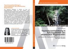 Buchcover von Tourismusentwicklung in Schutzgebieten des atlantischen Regenwaldes