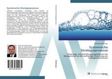 Bookcover of Systemische Strategieprozesse