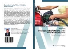 Capa do livro de Betriebswirtschaftliche Sicht über Biokraftstoffe